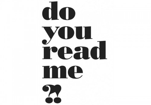 Do You Read Me?!