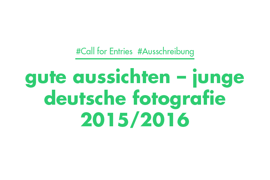 Call For Entries—gute Aussichten
