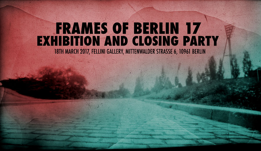 Fellini Gallery | »FRAMES OF BERLIN« Award Ceremony & Exhibition & Party
