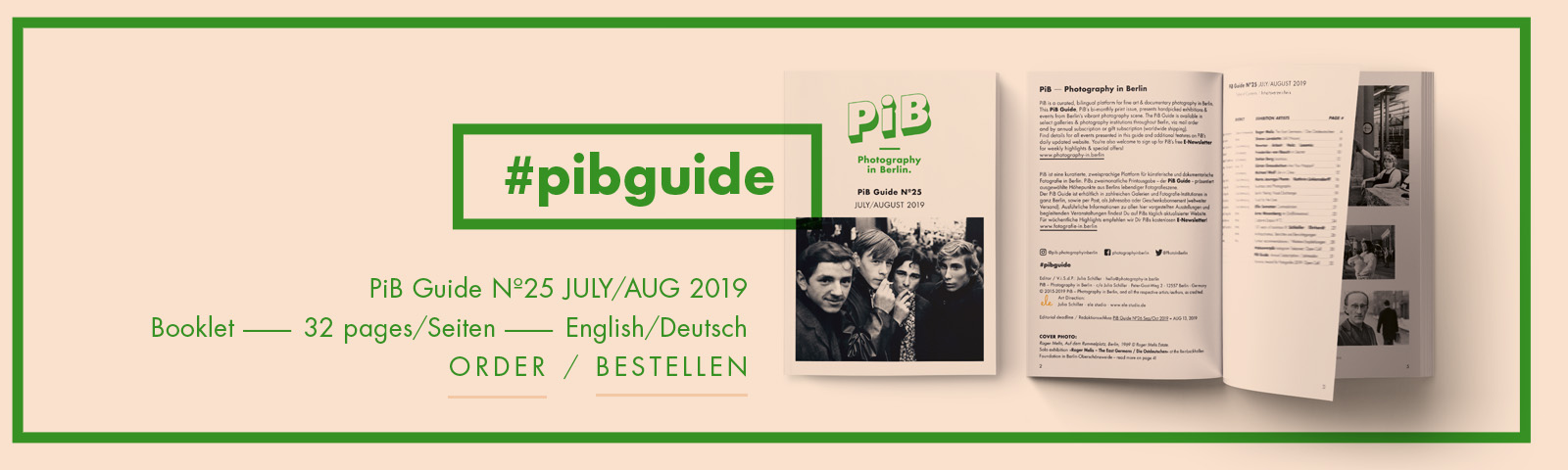 The PiB Guide Nº25 JULY/AUG 2019 © PiB – Photography In Berlin. #pibguide. COVER PHOTO: COVER PHOTO: Roger Melis, Auf Dem Rummelplatz, Berlin, 1969 © Roger Melis Estate. Retrospective »Roger Melis – The East Germans / Die Ostdeutschen« At The Reinbeckhallen Foundation In Berlin-Oberschöneweide.