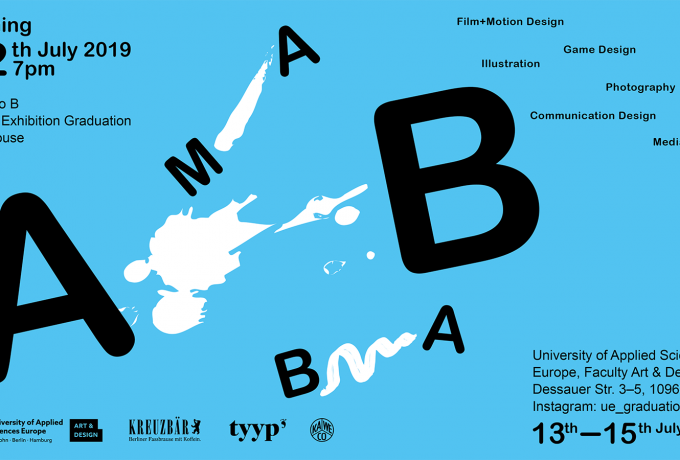 University Of Applied Sciences Europe | »From A – B« Bachelor And Master Exhibitions